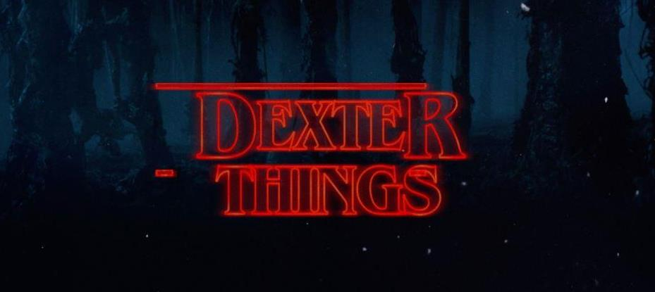dexter-things